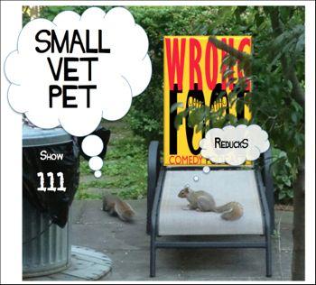 EP111--Small Pet Vet Reducks