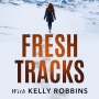 Artwork for Episode 00: About Fresh Tracks with Kelly Robbins