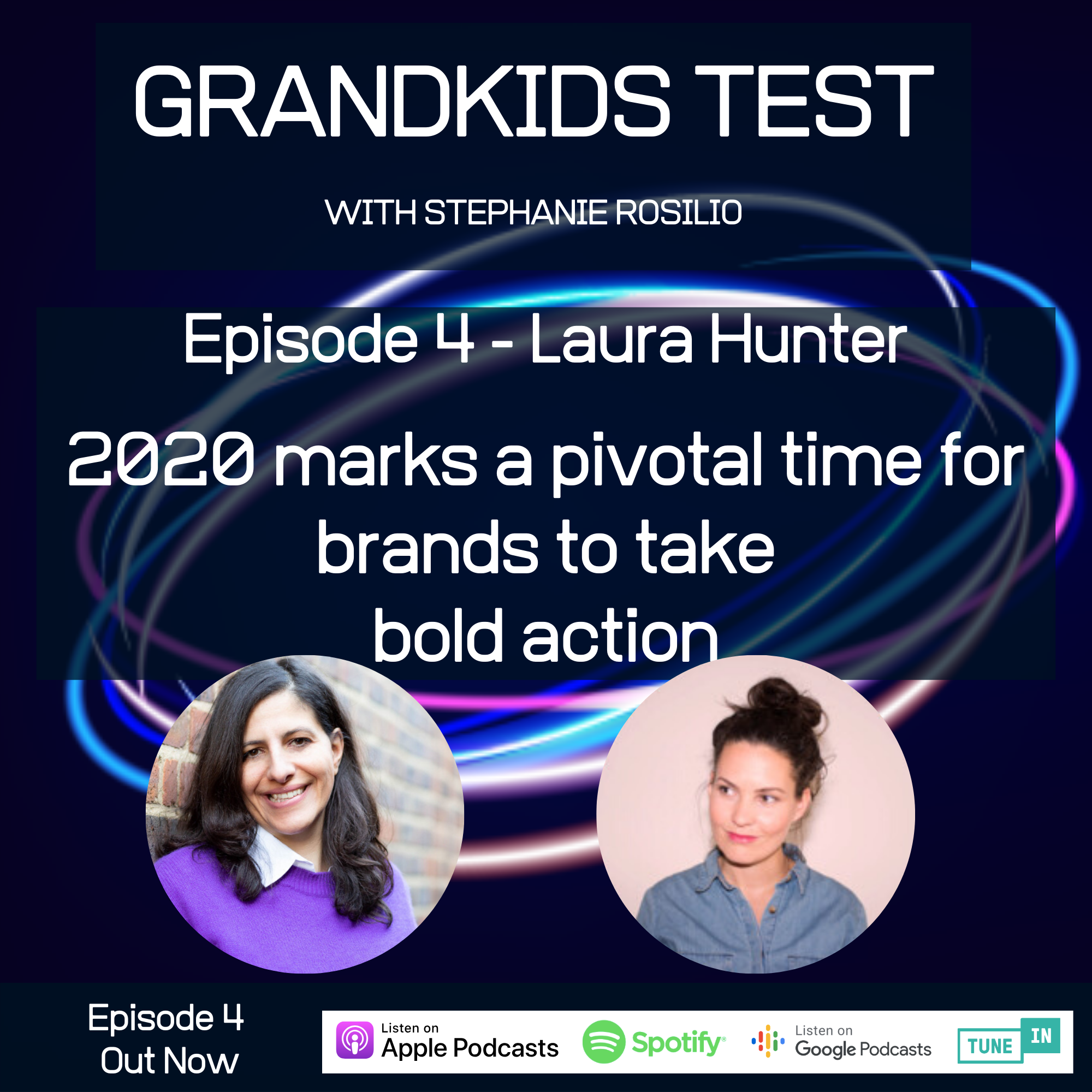 #004 - 2020 marks a pivotal time for brands to take bold action and become agents of positive social and environmental change.