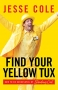 Artwork for Weird Wins: How to Find Your Yellow Tux | Jesse Cole | Part 1 of 3 | Episode #464