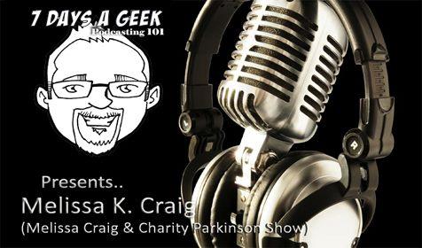 7DAG Presents: Melissa Craig Podcasting 101