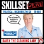Artwork for Skillset Live Episode #99: Political Incorrectness - Daisy The Cleaning Lady
