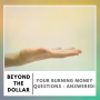 Artwork for Your Burning Money Questions - Answered!