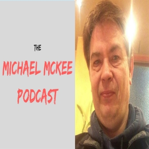 The Michael McKee Podcast