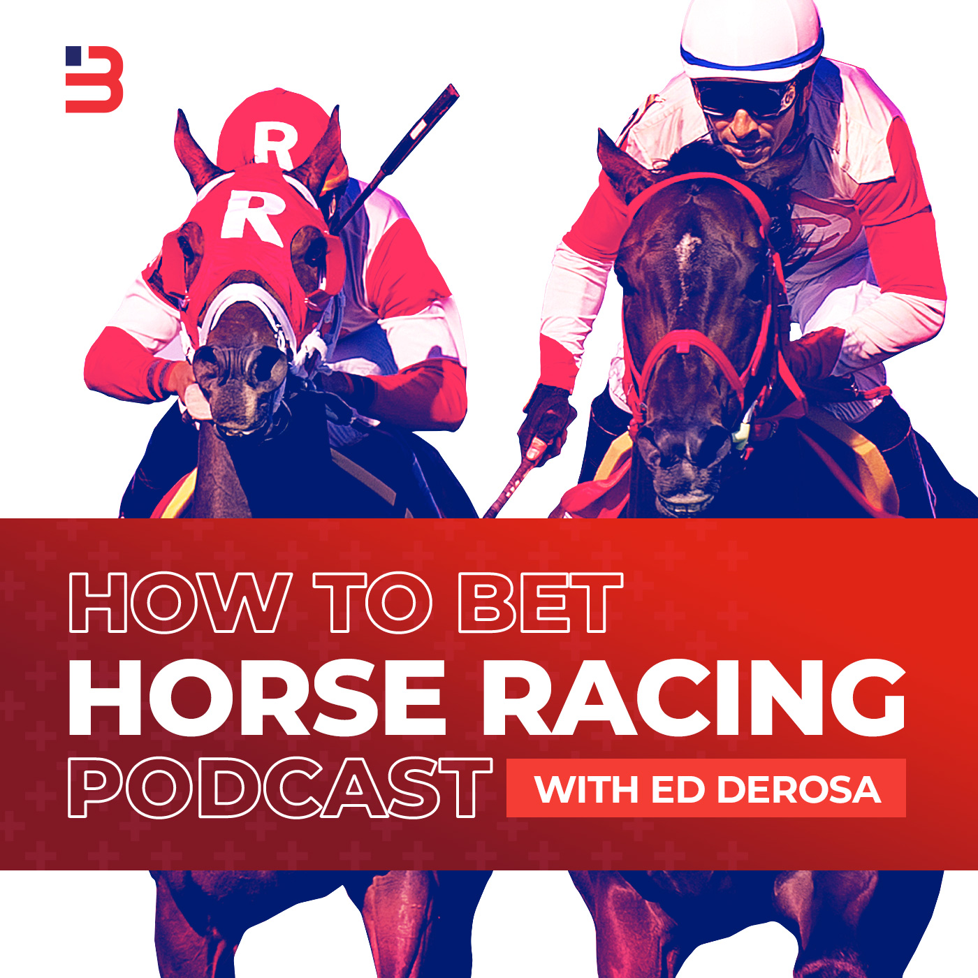 How To Bet Horse Racing Podcast | Listen via Stitcher for Podcasts