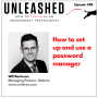 Artwork for 248. Why you should use a password manager / How to set up and use LastPass