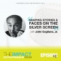 Artwork for Ep. 111 - Shaping Stories & Faces on the Silver Screen - with makeup artist John Caglione Jr.
