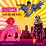 Artwork for NMC #233 - Super-Heróis