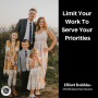 Artwork for Limit Your Work To Serve Your Priorities
