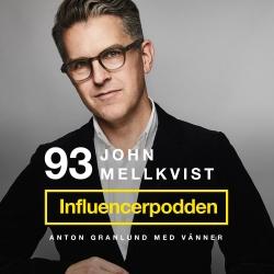 Influencerpodden : John Mellkvist