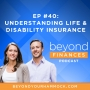 Artwork for Understanding Insurance: What You Need and What You Don't