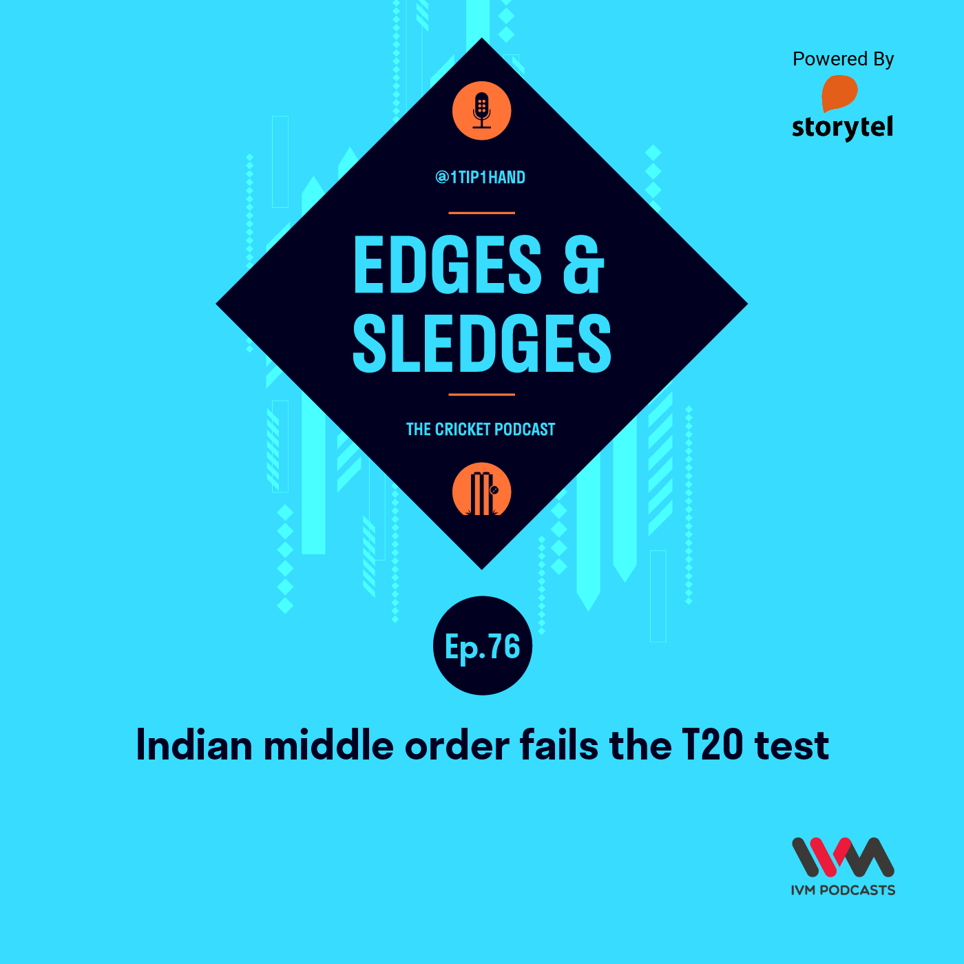 Ep. 76: Indian middle order fails the T20 test