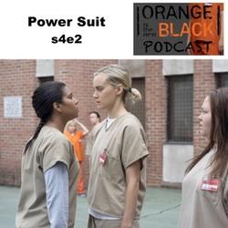 s4e2 Power Suit - Orange is the New Black Podcast