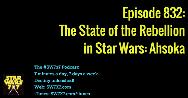 832: The State of the Rebellion in Star Wars: Ahsoka
