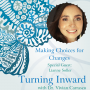 Artwork for Making Choices for Changes with Lianne Soller