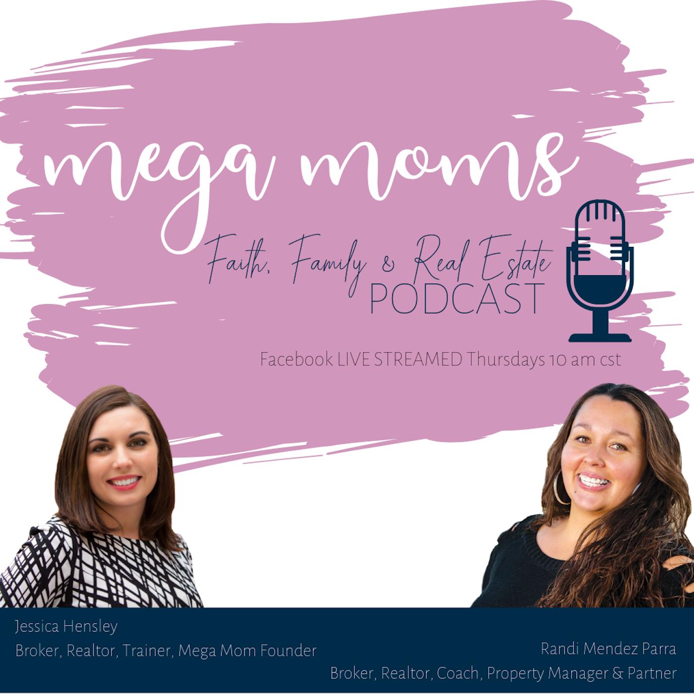 Real Estate Mega Moms Podcast show art