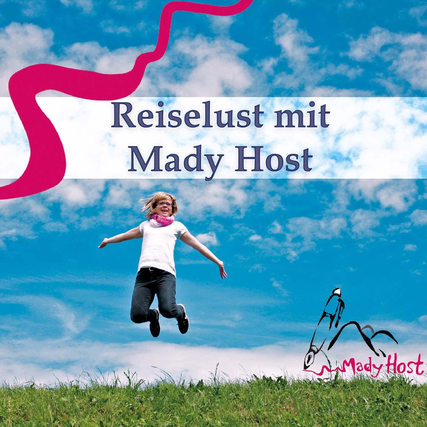 Reiselust mit Mady Host - Der Podcast für Ein- und Aussteiger show art