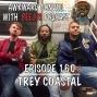 Artwork for #160 - Trey Coastal