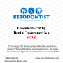 Artwork for KDP Ep 034: Why Dental Insurance is a SCAM