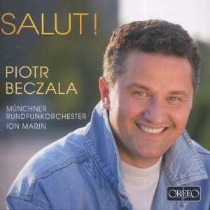 Piotr Beczala, a magnificent tenor,in highlights from his latest album.