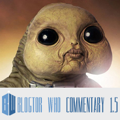 Doctor Who 1.5 - Blogtor Who Commentary