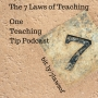 Artwork for Episode 28 - The Seven Laws of Teaching
