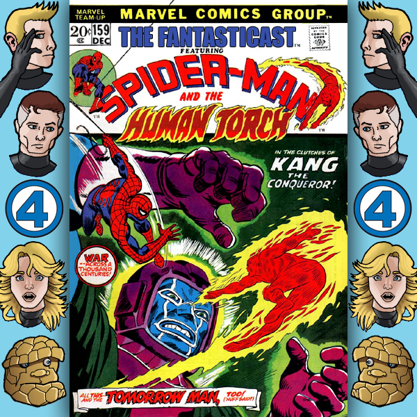 Episode 159: Marvel Team-Up #10 - Time Bomb!