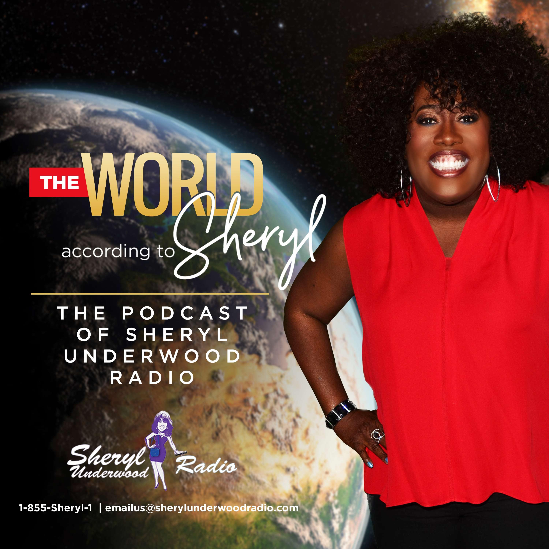The Sheryl Underwood Podcast Ep. 8 show art