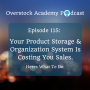 Artwork for OA# 115: Your Product Storage & Organization Is Costing You Sales