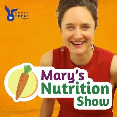 Mary's Nutrition Show show image