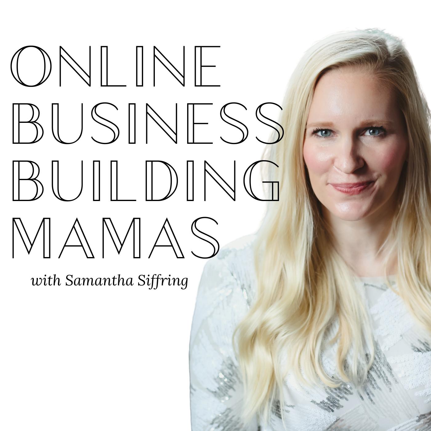 Online Business Building Mamas show art