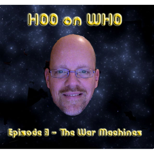 Episode 3 - The War Machines