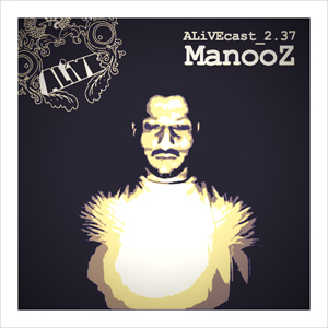ALiVEcast_2.37 - ManooZ