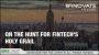 Artwork for On the Hunt for FinTech's Holy Grail