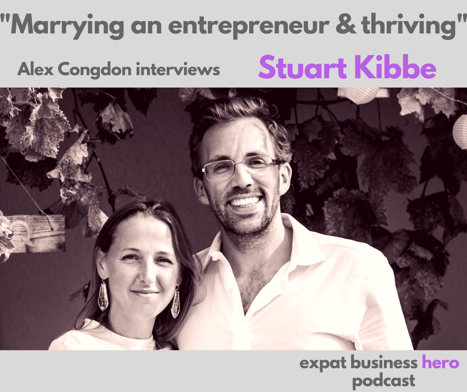 Stuart Kibbe Expat Business Hero