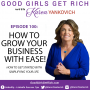 Artwork for 100 - How to Grow Your Business with Ease