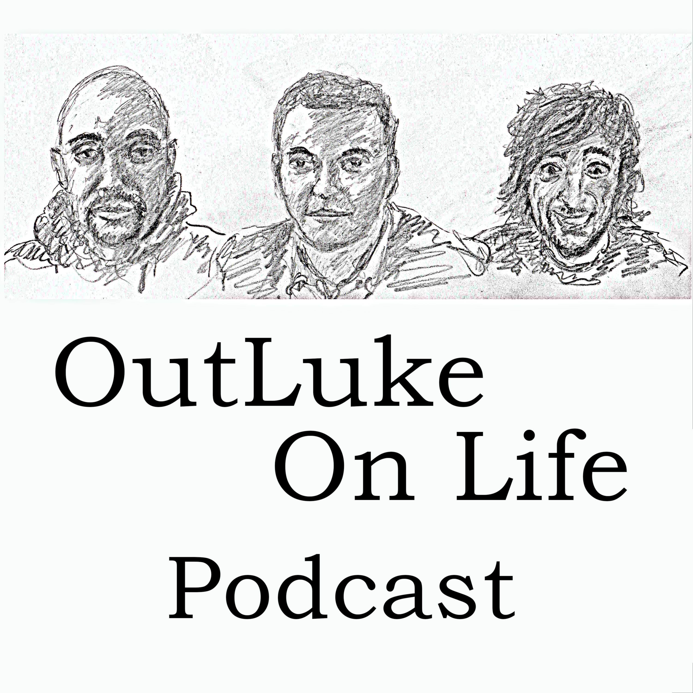OutLuke On Life Podcast show art
