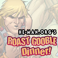 Episode 092 - He-Man.org's Roast Gooble Dinner