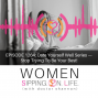 Artwork for EPISODE 1264: Date Yourself Well Series — Stop Trying To Be Your Best!