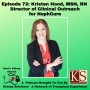 Artwork for Episode 72: Kristen Hood, MSN, RN - Director of Clinical Outreach  for NephCure