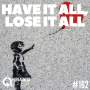 Artwork for #162: HAVE IT ALL, LOSE IT ALL - Daily Mentoring w/ Trevor Crane #greatnessquest