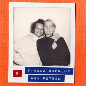 #5: Bianca Kronlöf & Ann Petrén