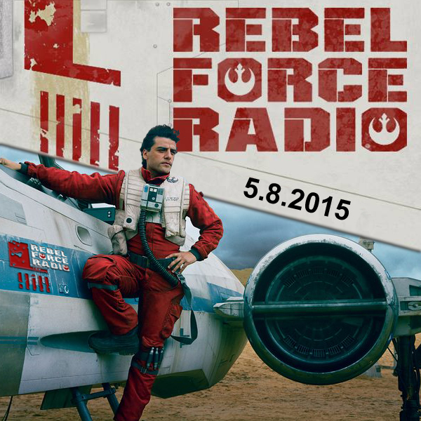 RebelForce Radio: May 8, 2015
