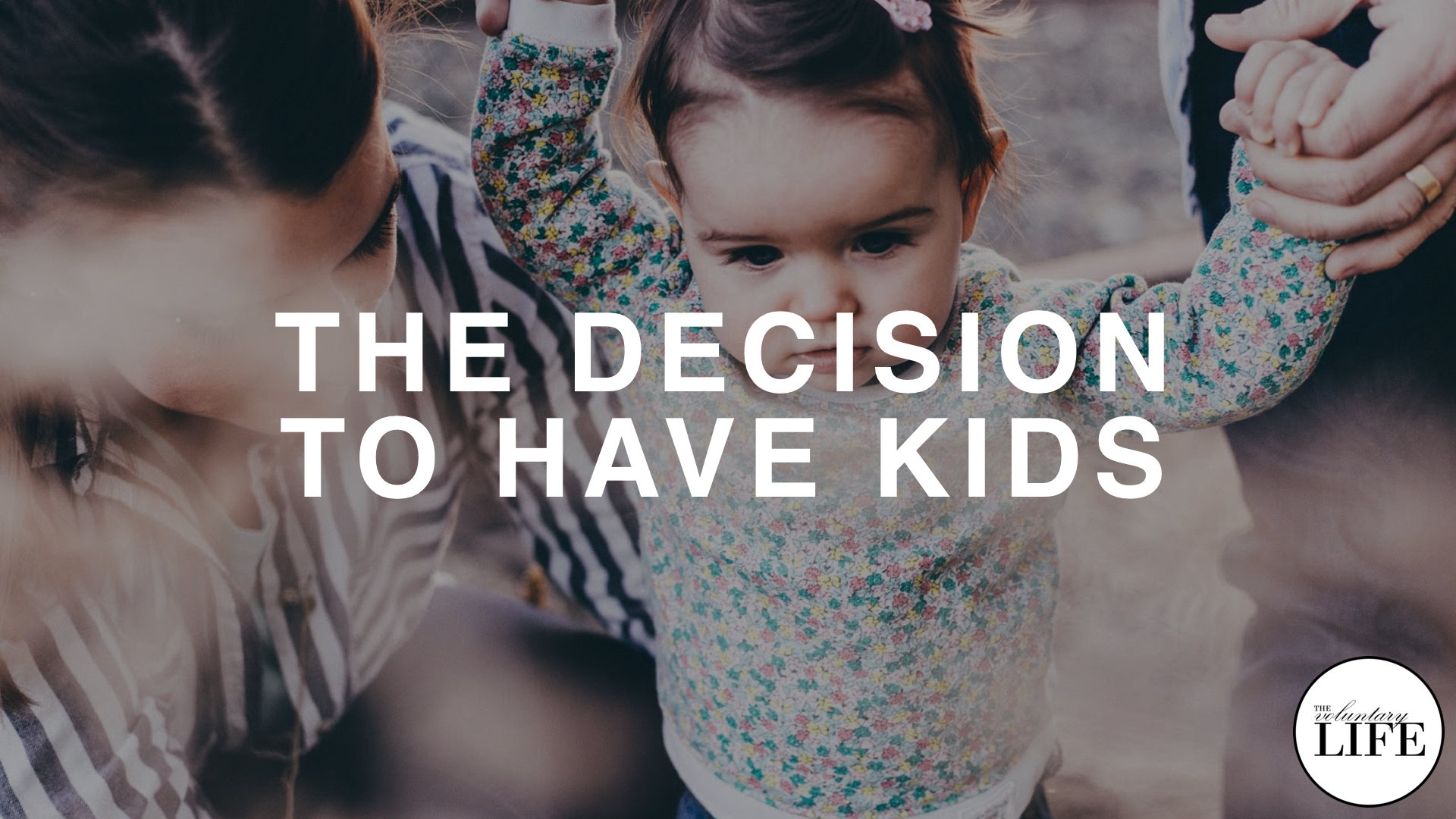 292 The Decision To Have Kids