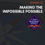 Artwork for 032: Making the Impossible Possible