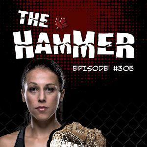 The Hammer MMA Radio - Episode 305