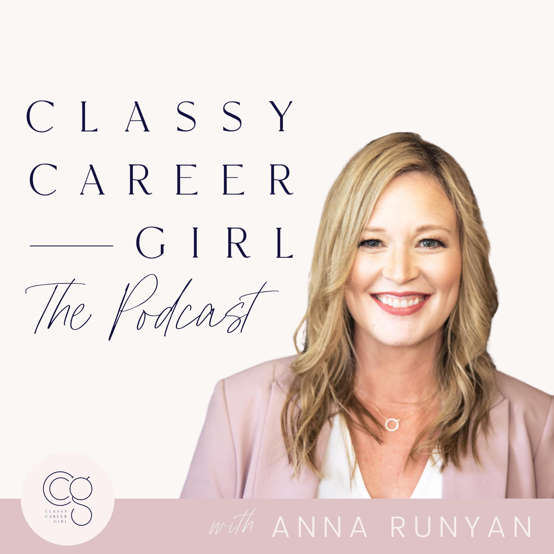 The Classy Career Girl Podcast show art