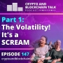 Artwork for PART 1: The Volatility! It's a SCREAM #147