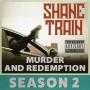 Artwork for Murder and Redemption - Season 2