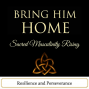 Artwork for Bring Him Home - Resilience and Perseverance